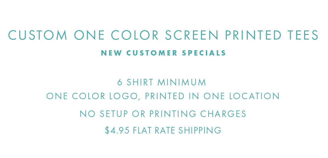One-color printed tee shirts, 6 shirt minimum, no setup or print charges, shipping just $4.95 per order
